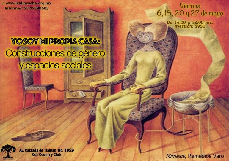 """Curso: """"Yo soy mi propia casa"""" - 6, 13, 20 y 27 de mayo de 2016"""